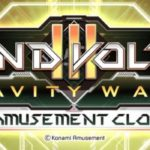 SOUND VOLTEX III GRAVITY WARS (e-AMUSEMENT CLOUD) Trial 1.1